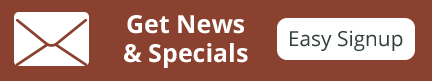 Get News and Specials – Easy Signup